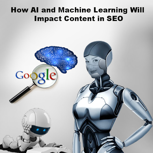 How AI and Machine Learning Will Impact Content in SEO | Multilingual Search Engine Optimization