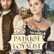 REVIEW:  The Patriot and the Loyalist by Angela K. Couch