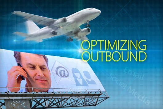How To Optimize Your Outbound Marketing Program - PropelGrowth