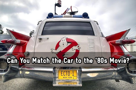 Can You Match the Car to the '80s Movie?