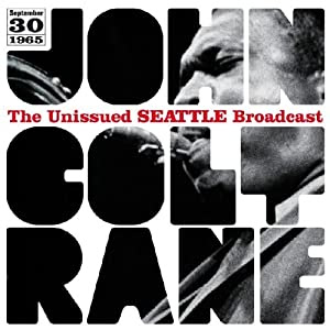 John Coltrane - Unissued Seattle Broadcast cover