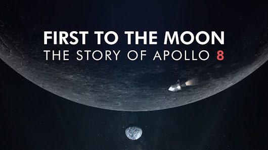 First to the Moon - Documentary on Apollo 8 | Round 2