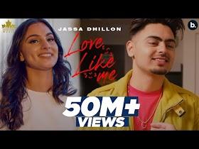 Love Like Me (Official Video) Jassa Dhillon | Song Lyrics