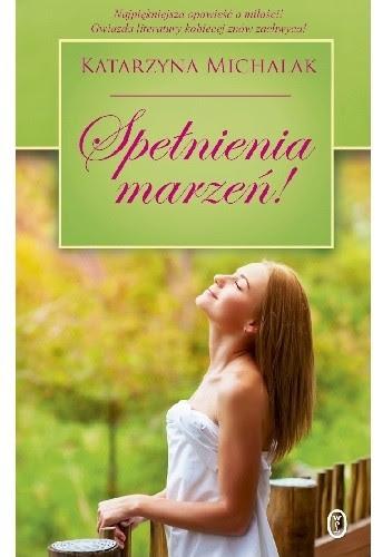 Okładka książki Spełnienia marzeń!