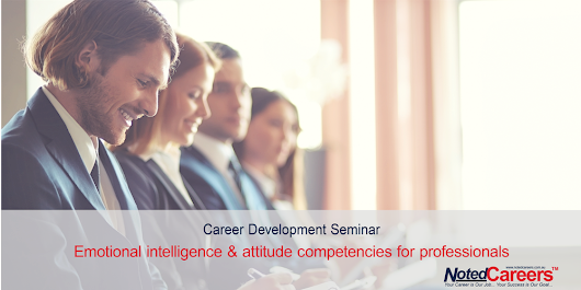 Emotional intelligence & attitude competencies for professionals
