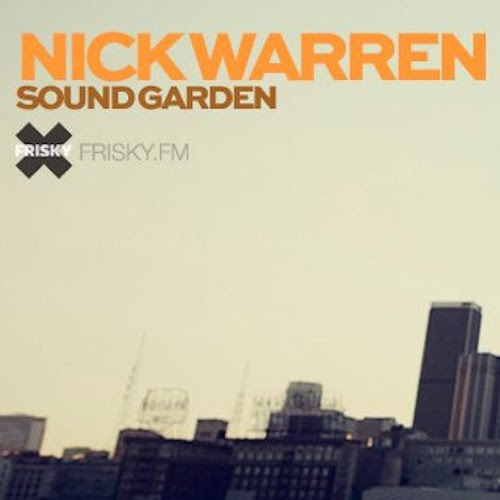 Nick Warren presents The Soundgarden, Rosario Special by djnickwarren