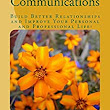 Amazon.com: Mindful Communications: Build Better Relationships through Mindful Communications and Improve Your Personal and Professional Life! eBook: Laura Thompson: Kindle Store