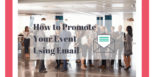 Using Email to Promote Your Association's Events