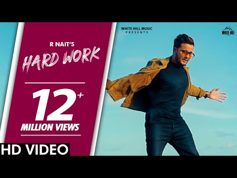 R Nait : HARD WORK (Official Video) Pendu Boyz | Latest Punjabi Songs 2020 | White Hill Music