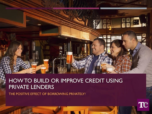How to build or improve business credit using private lenders