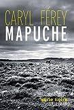Mapuche par Caryl Férey