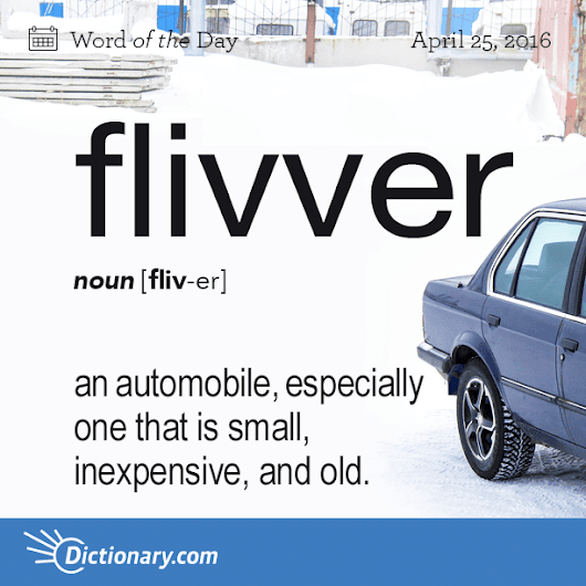 flivver Word of the Day | Dictionary.com