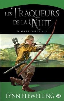 Couverture Nightrunner, tome 2 : Les Traqueurs de la Nuit