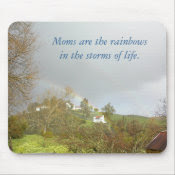 Moms are the rainbows in the storms of life. mousepad