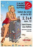Saint Parres aux Livres, du 2 au 4 novembre 2012 (voir le site du salon du livre et de la bd)