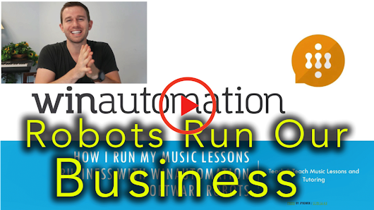 How I Run My Music Lessons Business with WinAutomation Software Robots