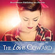 The Love Coward - Kindle edition by Naomi Musch. Religion & Spirituality Kindle eBooks @ Amazon.com.