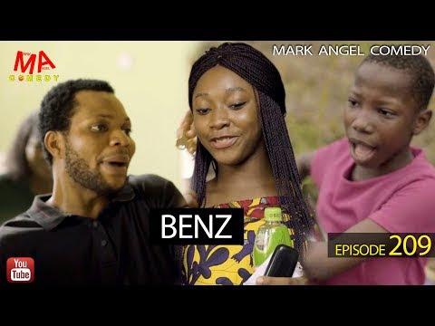 Benz | Mark Angel Comedy (Episode 209)
