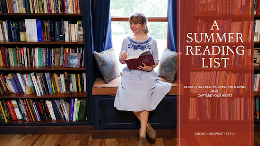 A Summer Reading List | shortandsweetstyle
