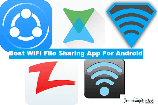 11 Best WiFi File Transfer App For Android, Fast and Free - PremiumInfo