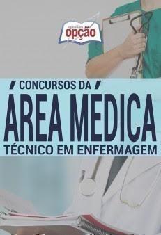 Apostila Técnico de Enfermagem para Concurso gratis pdf.