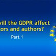 How will the GDPR affect editors and authors? (Part 1)