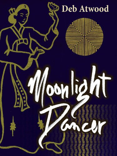 Moonlight Dancer by Deb Atwood