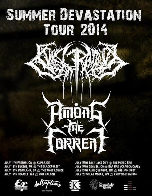 EVISCERATION, AMONG THE TORRENT Las Vegas @ The Cheyenne Saloon - July 20th 2014 8:30 pm