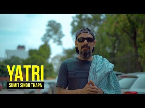 Yatri song lyrics - Sumit Singh Thapa