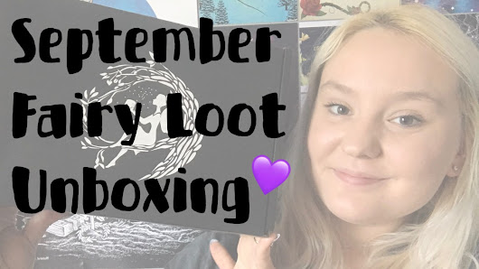 Fairy Loot September Unboxing 2017