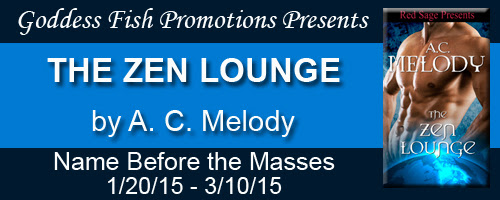 The Zen Lounge by A.C. Melody - Guest Blog and Giveaway