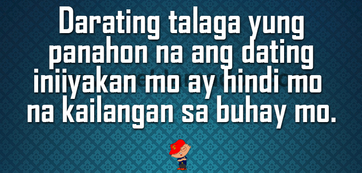 best ever quotes about life lessons and moving on tagalog