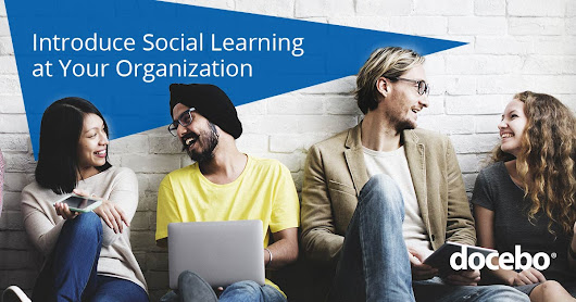 How to Build the Case for Social Learning at Your Organization