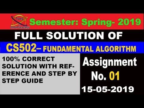 CS502 Assignment 1 Spring 2019 Solution Idea