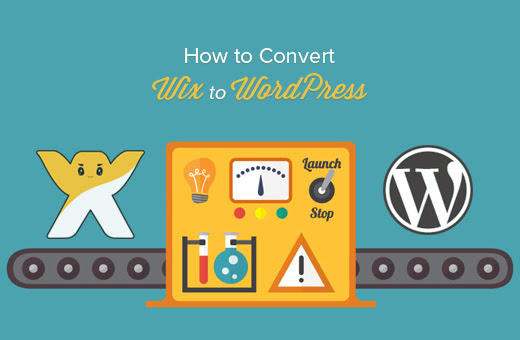 How to Properly Switch From Wix to WordPress (2017)