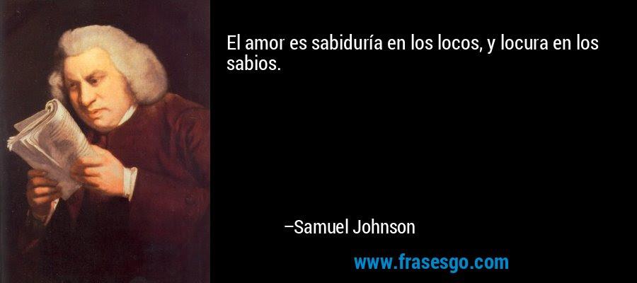 Camilo Galindo Castelblanco El Amor Placer De Los Sabios Y De Los Locos