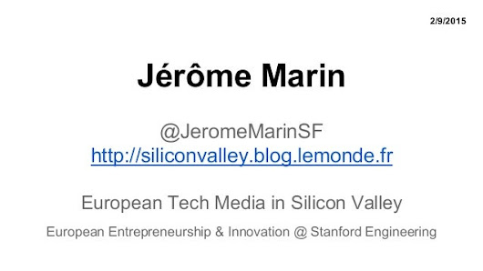 Jerome Marin - Le Monde - France - Stanford Engineering - Feb 9 2015