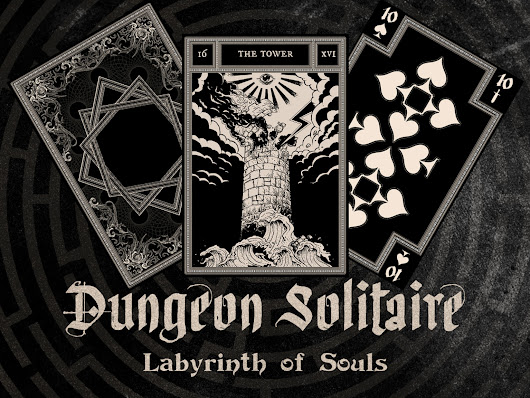 Dungeon Solitaire: Labyrinth of Souls by Matthew Lowes — Kickstarter