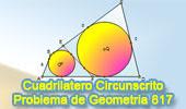 Problema de Geometría 817 (ESL): Cuadrilátero circunscritos, dos circunferencias, teorema de Pitot.