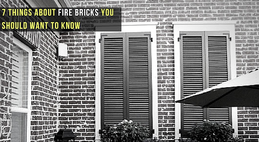 7 Things about Fire Bricks You Should Want To Know | TingTau