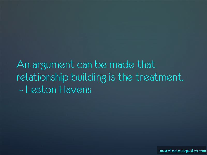 Quotes About Relationship Building Top 36 Relationship Building Quotes From Famous Authors