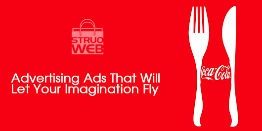 Advertising Ads That Will Let Your Imagination Fly - Struoweb