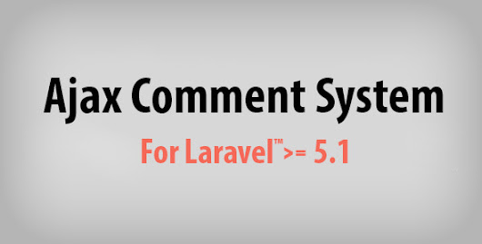 Download Ajax Comment System for Laravel nulled | OXO-NULLED