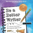 BE A BETTER WRITER by Steve Peha | Kirkus Reviews
