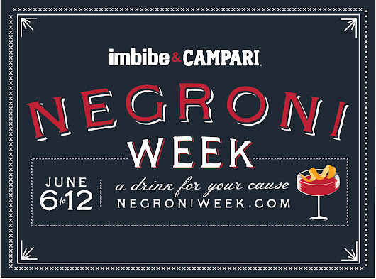 Negroni Week - June 6-12 — A Drink for Your Cause