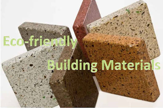 Eco-friendly Building Materials For Your House