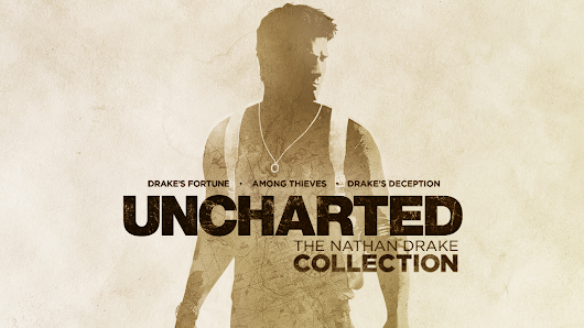 Uncharted: The Nathan Drake Collection Review – Aged Like Fine Wine