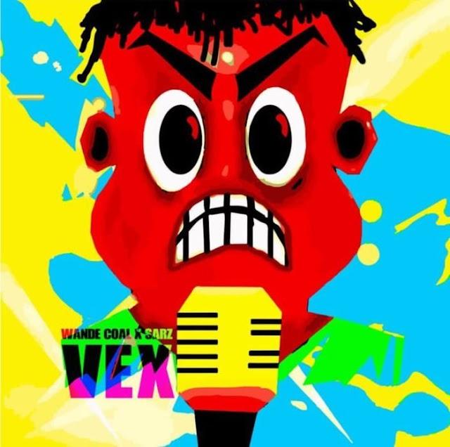 [Lyrics] Wande Coal X Sarz – Vex