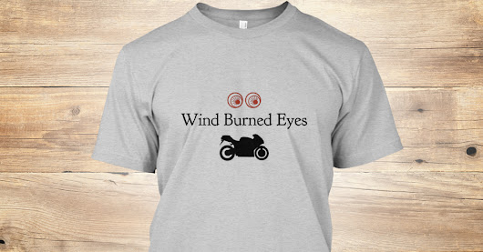 Wind Burned Eyes and Sportbikes
