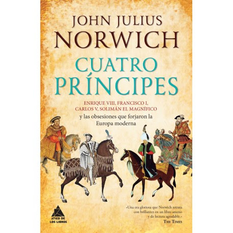 Cuatro príncipes, de John Julius Norwich